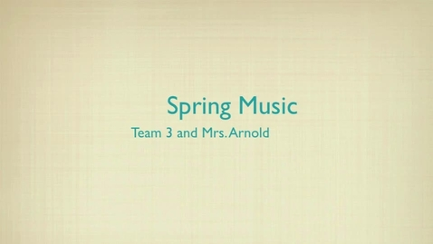 Thumbnail for entry T3 Spring Music