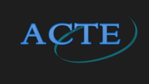 Thumbnail for entry ACTE: Careers Through Education