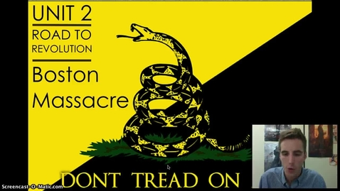 Thumbnail for entry Road to Revolution #6 - The Boston 'Massacre'