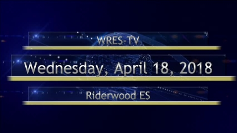 Thumbnail for entry April 18, 2018, WRES-TV Morning Announcements