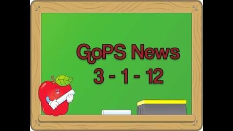 Thumbnail for entry GoPS News 3-1-12