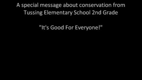 Thumbnail for entry It's Good For Everyone - Tussing Elementary Earth Day/Arbor Day Song
