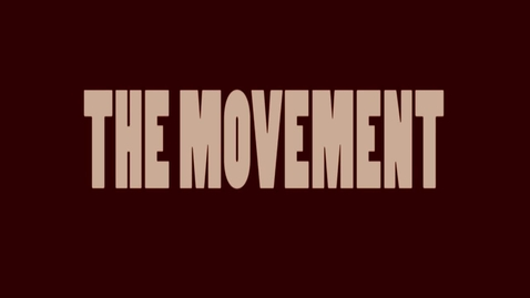 Thumbnail for entry The Movement - WSCN Short Film (2016/2017)