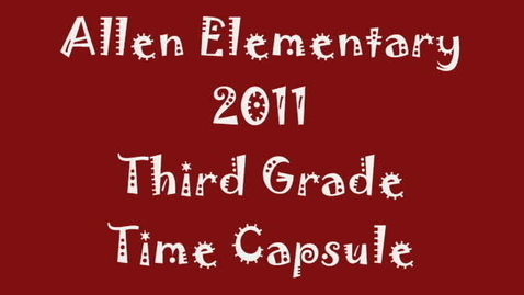 Thumbnail for entry Time Capsule 2011