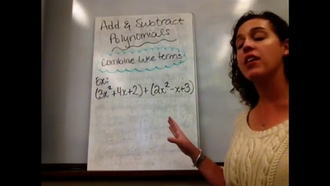 Thumbnail for entry Alg I - Sect 7-2 Add & Subtract Polynomials
