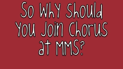 Thumbnail for entry Join Chorus!