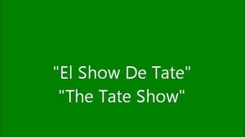 "Thumbnail for entry Spanish Movie ""Tate Show"""