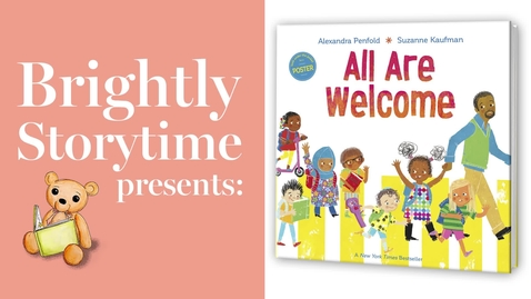 Thumbnail for entry ALL ARE WELCOME - Read Aloud Picture Book   Brightly Storytime