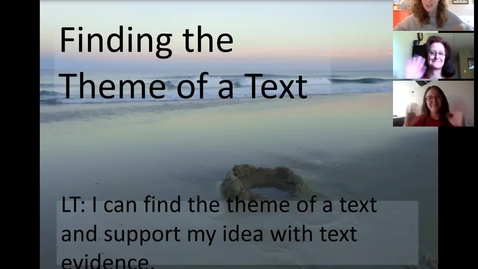 Thumbnail for entry Finding the Theme of a Text