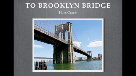 Thumbnail for entry To Brooklyn Bridge (notes)