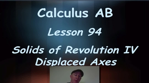 Thumbnail for entry Lynch - AP Calculus AB: Lesson 94