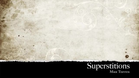 Thumbnail for entry Superstitions