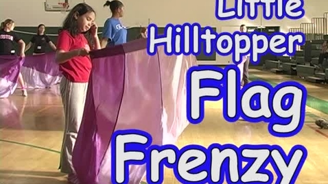 Thumbnail for entry Little Hilltopper Flag Frenzy