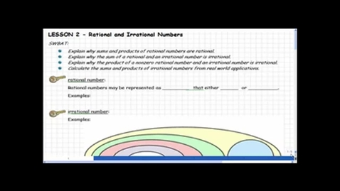 Thumbnail for entry Lesson 2:  Rational & Irrational Numbers