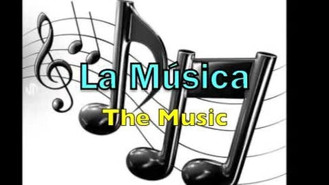 Thumbnail for entry Word of the Week- La musica