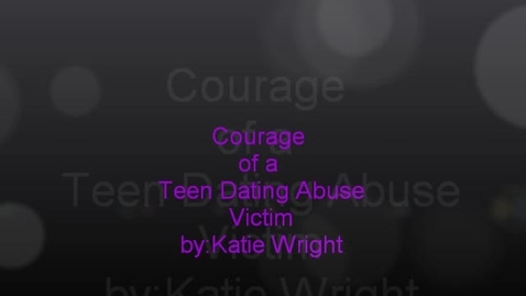 Thumbnail for entry Teen Dating Abuse - Courage to Cope
