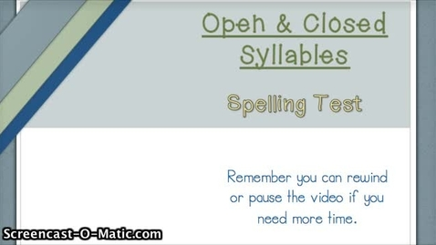 Thumbnail for entry 6.1- Open & Closed Syllables
