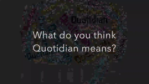 """Thumbnail for entry WordCast 2016: """"Quotidian"""""""