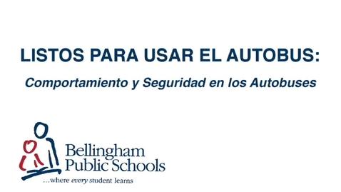 Thumbnail for entry Listos Para Usar El Autobus, en Espanol