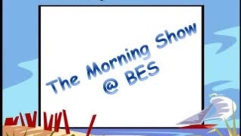 Thumbnail for entry The Morning Show @ BES - October 2, 2014