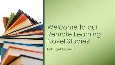 Thumbnail for entry Remote Learning Novel Studies Info!.webm