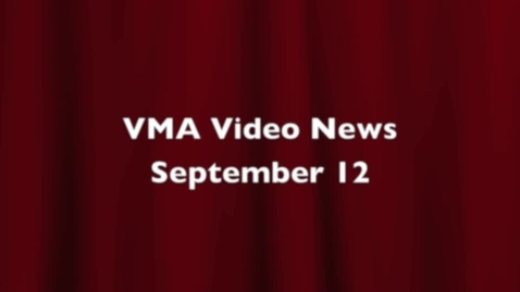 Thumbnail for entry VMA Video News Sep 12