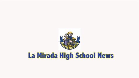 Thumbnail for entry La Mirada High School News: Rumors
