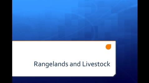 Thumbnail for entry 11E Livestock and Rangelands