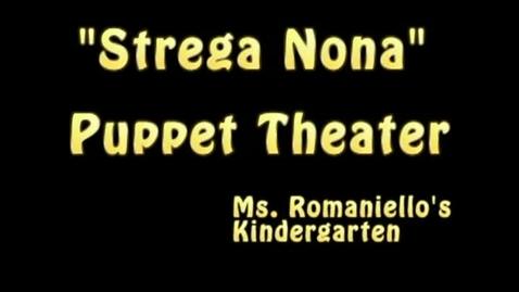 Thumbnail for entry Strega Nona Kindergarten Puppet Theater 2013 (Revised/Full Version)