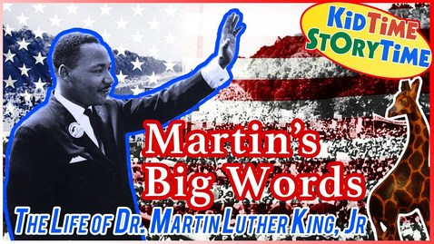 Thumbnail for entry Martin's Big Words: The Life of Dr. Martin Luther King, Jr ~ Kids Books READ ALOUD