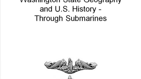 Thumbnail for entry Submarines and WA State Namesakes