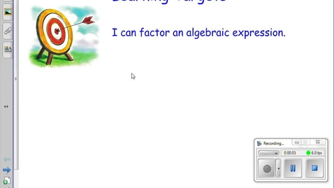 Thumbnail for entry 3.5 Factoring Algebraic Expressions