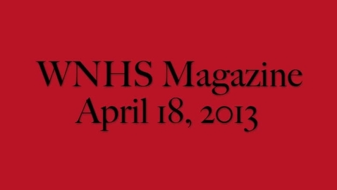 Thumbnail for entry WNHS-TV April 18, 2013