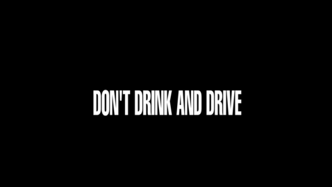 Thumbnail for entry Drunk Driving PSA