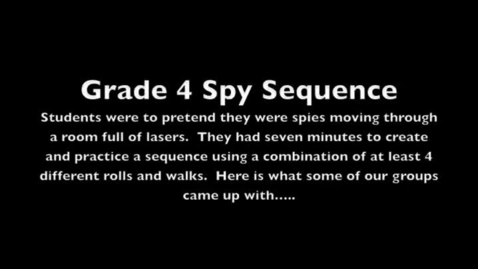 Thumbnail for entry Grade 4 Spy Sequence