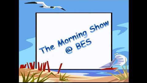 Thumbnail for entry The Morning Show @ BES - January 21, 2016