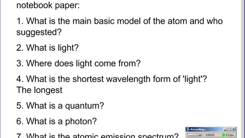 Thumbnail for entry Stephens Pre-AP Chemistry: (10-16-14) Electrons in Atoms unit intro/ light intro