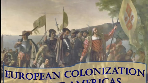 Thumbnail for entry European Colonization in the Americas