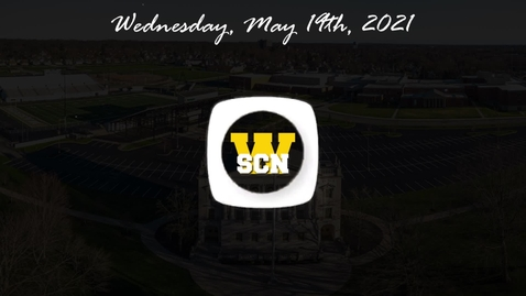 Thumbnail for entry WSCN - Wednesday, May 19th, 2021