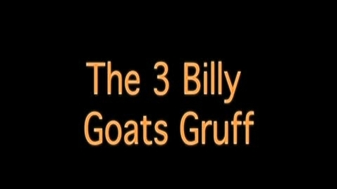Thumbnail for entry 3 Billy Goats Gruff