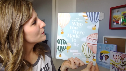 Thumbnail for entry The World Needs Who You Were Made to Be - Mrs. Anderson