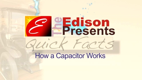 Thumbnail for entry How a Capacitor Works