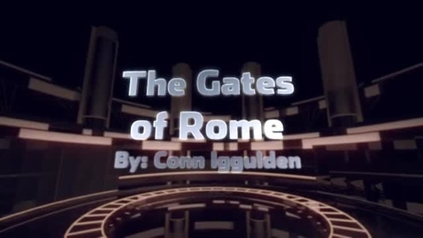 Thumbnail for entry Book Trailer- The Gates of Rome by Conn Iggulden