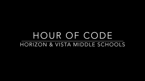 Thumbnail for entry Hour of Code at Vista and Horizon Middle Schools - 12-15-2014