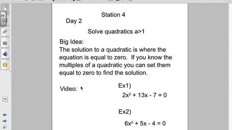 Thumbnail for entry Solve quadratics when a > 1.