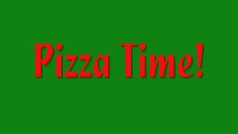 Thumbnail for entry PIzza Time