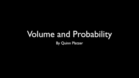 Thumbnail for entry QuinnPlatzer_Volume and Probability