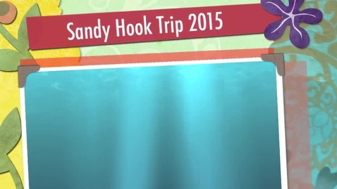 Thumbnail for entry Sandy Hook Field Trip 2015