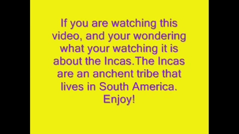 Thumbnail for entry INCAS CAUGHT ON TAPE
