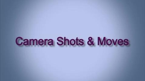 Thumbnail for entry Camera Shots and Moves